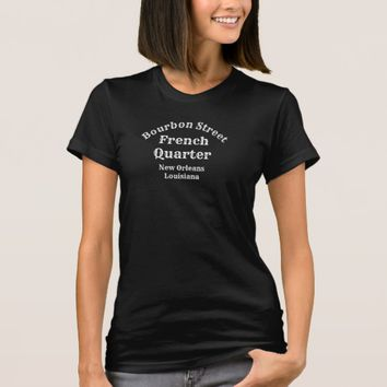 Bourbon Street _ ladies fashion tee