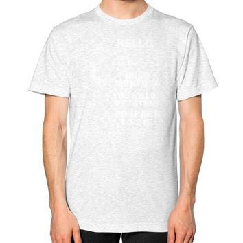 HELLO MY NAME IS Unisex T-Shirt (on man)