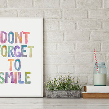 "Inspirational Art ""Don't Forget To Smile"" Printable Quote Colorful Watercolor Print Nursery Decor Home Décor Calligraphy Kids Room Decor"
