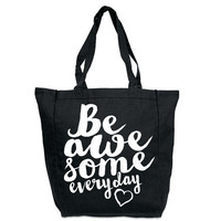 Be Awesome Every Day Canvas Tote Bag