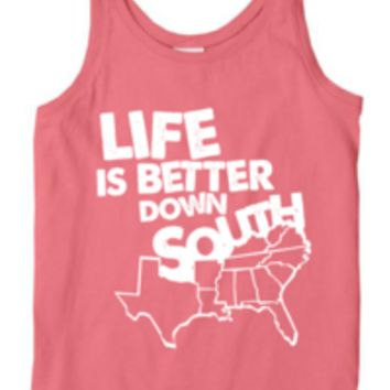 'Life is Better Down South' Comfort Colors Tank Top
