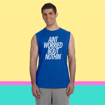 Ain't nothing but a G thang Sleeveless T-shirt