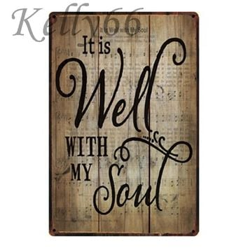 [ Kelly66 ] It is well with my Soul Metal Sign Poster Home Decor Bar Wall Art Painting 20*30 CM Size y-1314