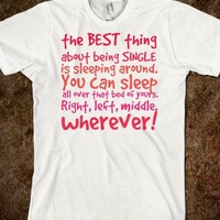 the best thing about being single shirt