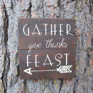 "Joyful Island Creations ""Gather, give thanks, feast"" wood sign, thanksgiving decor, arrow sign, kitchen sign, gallery wall sign"