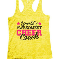World's Awesomest Cheer Coach Burnout Tank Top By BurnoutTankTops.com - 1321
