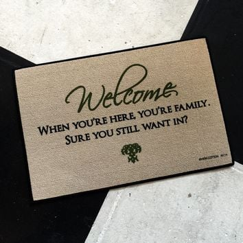 Welcome... Still Want In? a Funny Doormat
