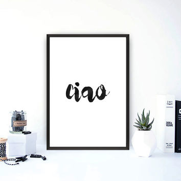 Ciao Poster, Italian Art, C, Ciao Sign, Ciao Wall Art, Instant Download, Ciao Printable, Watercolor art, Wall Decor, Word art