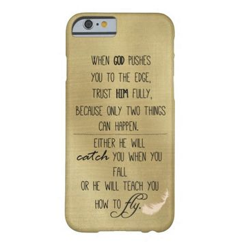 Inspirational Faith Quote Barely There iPhone 6 Case
