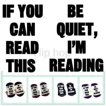 If You Can Read This Be Quiet, I'm Reading bookworm book lover Socks cotton comfortable unisex Men Women Socks