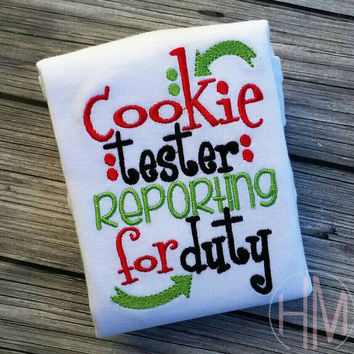 Cookie Tester Reporting For Duty - Christmas Embroidered Shirt