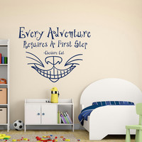 Alice In Wonderland Wall Decal Every Adventure Requires A First Step Quote Cheshire Cat Smile Bedroom Nursery Kids Wall Art Home Decor Q170