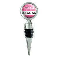 Mildred Hello My Name Is Wine Bottle Stopper