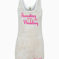 Sweating For The Wedding Tank With Personalized Wedding Date Tank