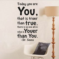 Toprate(TM) Dr Seuss Today You Are You Wall Art Vinyl Decals Stickers Quotes and Sayings Home Art Decor Decal Love Kids Bedroom:Amazon:Arts, Crafts & Sewing