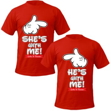 she's with me he's with me Couple Tshirts