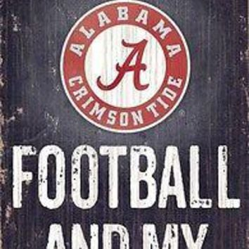 "ALABAMA CRIMSON TIDE ALL I NEED IS FOOTBALL AND MY DOG 6""X12"" WOOD SIGN NEW"