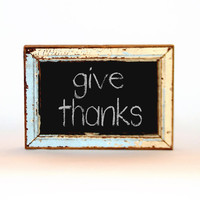 Framed Chalkboard New Orleans Reclaimed Beadboard blue rustic sign blue give thanks