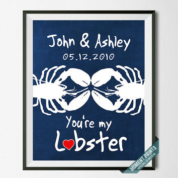 You're My Lobster, Print, Wedding, Anniversary, Customized, Personalized, Bride, Groom, Gift, Wall Art, Home Decor, Bridal Shower [NO 52]