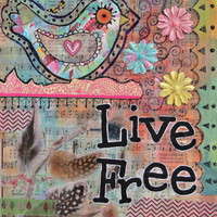 Live Free, Bird Art Print, Whimsical Bird Print, Boho Teen Art, Bohemian Home Decor, Inspirational Quote Art, Cute Wall Art, Hippie Gypsy