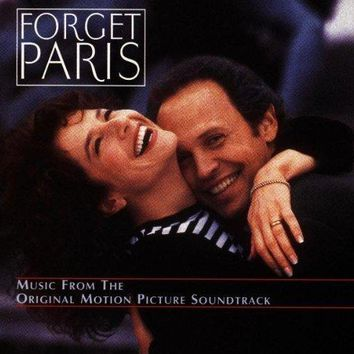 Forget Paris: The Original Motion Picture Soundtrack