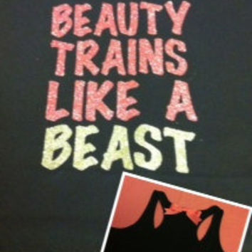 Beauty Trains Like A Beast Glitter Work-out Racerback Tank Top