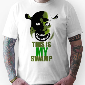 96cb6865c This is my swamp - Shrek is love. Shrek is life. Unisex T-