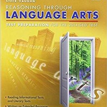 Steck-Vaughn Reasoning Through Language Arts: Test Preparation for the 2014 Ged Test