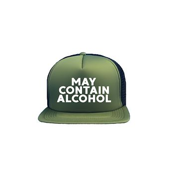 May Contain Alcohol Trucker Hat