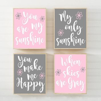 Pink Gray You Are My SUNSHINE Wall Art Canvas or Print Pink Gray Baby Girl NURSERY Decor, Girl My Sunshine Nursery Quote Decor Set of 4