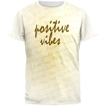 Inspirational Words Positive Vibes All Over Mens T Shirt