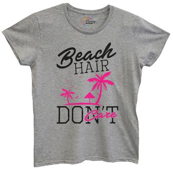 Womens Beach Hair Don't Care Tshirt