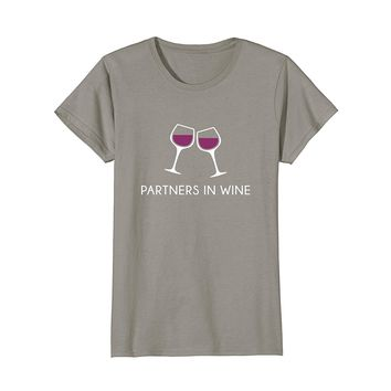 Partners in Wine Shirt- Funny Cute Drinking Vino Lover Gift