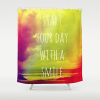 Start your day with a smile! Shower Curtain by Louise Machado