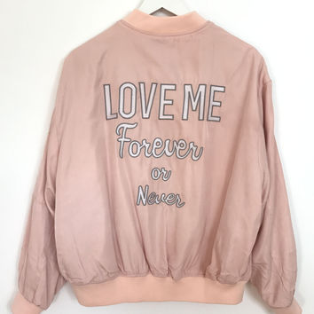 Love Me Forever or Never Bomber Jacket