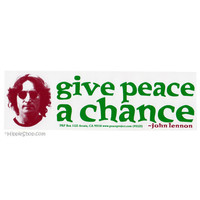 John Lennon Give Peace a Chance Bumper Sticker on Sale for $2.99 at HippieShop.com