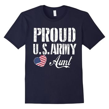 Proud US Army Aunt T-shirt - Best gift for Army Aunt