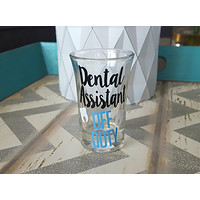 Dental Assistant Shot Glass