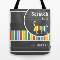 Scratch Sofa Feel Better Tote Bag by Bad English Cat