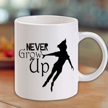 Peter Pan never Grow Up Mug/Cup