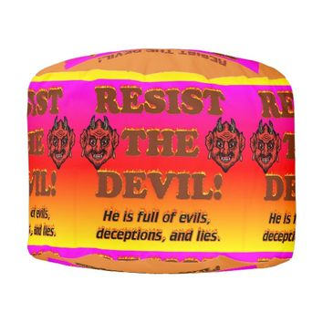 Resist The Devil! Pouf