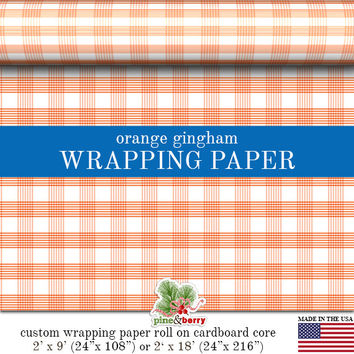 Orange Gingham Wrapping Paper | Custom Orange Gingham Plaid Gift Wrap Matte Finish Available In 2 Sizes For Any Occasion. Made In The USA