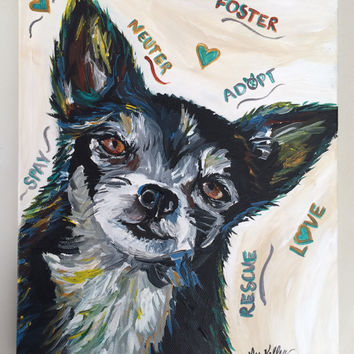 Chihuahua canvas art print: spay, neuter, adopt print from original painting