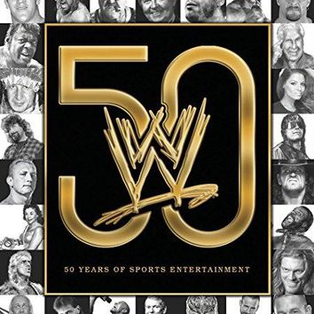 Various & World Wrestling - The History of WWE: 50 Years of Sports Entertainment