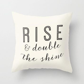 Rise & Shine Home Decor Throw Pillow Cover Inspirational Quote Typography Calligraphy Decorative Pillow Cover Text Pillow