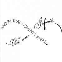 And in That Moment I Swear We Were Infinite -Perks of Being A Wallflower wall saying vinyl lettering home decor decal stickers quotes:Amazon:Home & Kitchen