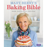 Mary Berry's Baking Bible (Hardback) By (author) Mary Berry