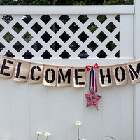Welcome Home Banner, Fabric Banner, Cloth Banner, Patriotic Homecoming with Bows