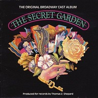 The Secret Garden (1991 Original Broadway Cast)