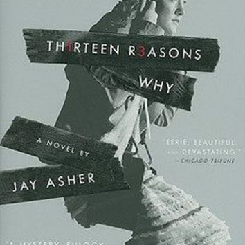 Th1rteen R3asons Why by Jay Asher (Paperback): Booksamillion.com: Books